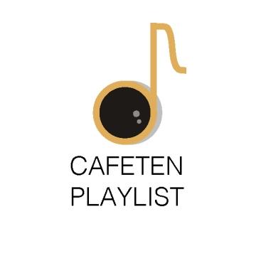 Cafeten Playlist1